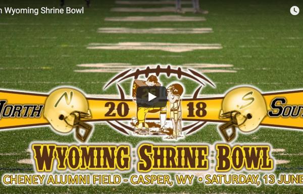 (Video) – 45th Annual Wyoming Shrine Bowl
